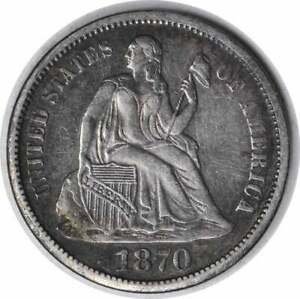 1870 S LIBERTY SEATED SILVER DIME EF UNCERTIFIED 1251