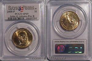 Click now to see the BUY IT NOW Price! 2008 P JOHN QUINCY ADAMS PRESIDENTIAL DOLLAR $1 PCGS SP69 SATIN POSITION B