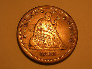 1868 S SEATED LIBERTY QUARTER  ABOUT XF  & ATTRACTIVE