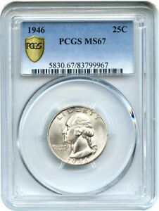 Click now to see the BUY IT NOW Price! 1946 25C PCGS MS67   FROSTY SUPERB GEM   WASHINGTON QUARTER   FROSTY SUPERB GEM