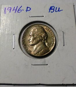 1946 D JEFFERSON NICKEL BU UNC NICE LUSTER USE CART FOR FREE COMBINE SHIPPIN