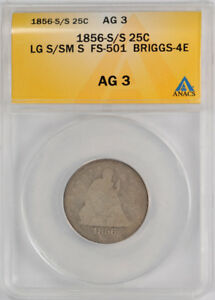 1856 S/S 25C LIBERTY SEATED QUARTER ANACS AG 3 ABOUT GOOD FS 501