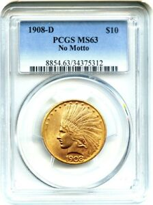 1908 D $10 PCGS MS63  NO MOTTO   DATE   INDIAN EAGLE   GOLD COIN