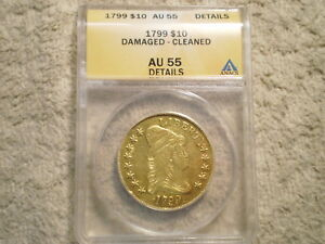 1799 $10 CAPPED BUST LIBERTY GOLD ANACS/ CLEANED DAMAGED