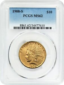 1908 S $10 PCGS MS62   BETTER DATE S MINT   INDIAN EAGLE   GOLD COIN