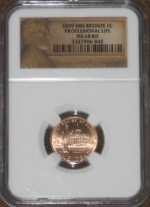 2009 BRONZE PROFESSIONAL LIFE 1C LINCOLN PENNY CENT NGC GRADE MS68 RD RED SMS