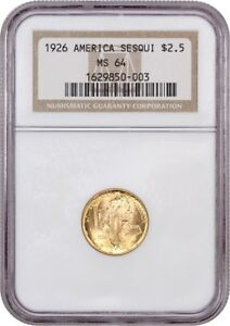 1926 SESQUICENTENNIAL $2 1/2 NGC MS64   CLASSIC COMMEMORATIVE   GOLD COIN