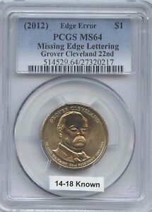 2012 $1 CLEVELAND MISSING EDGE LETTERING PCGS MS 64