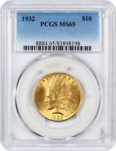 1932 $10 PCGS MS65   INDIAN EAGLE   GOLD COIN   EXCELLENT LUSTER