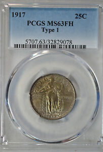 1917 STANDING LIBERTY QUARTER TYPE I PCGS MS63 FH