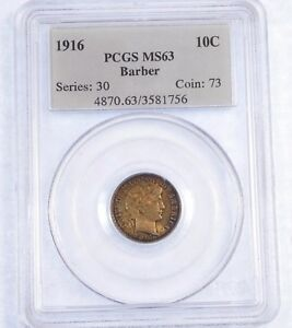 1916 BARBER DIME CERTIFIED PCGS MS 63 SILVER 10C