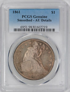 1861 $1 LIBERTY SEATED DOLLAR PCGS AU ABOUT UNCIRCULATED DETAILS SMOOTHED CER