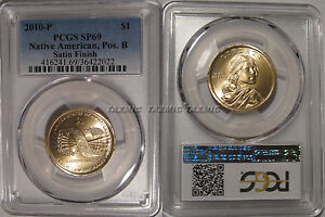 Click now to see the BUY IT NOW Price! 2010 P NATIVE SACAGAWEA DOLLAR $1 PCGS SP69 POSITION B SATIN FINISH