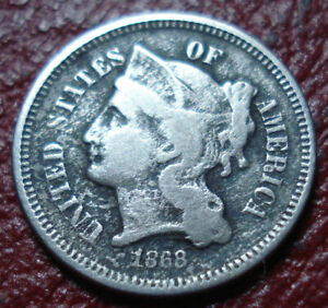 1868 THREE CENT NICKEL PIECE WITH VG FINE DETAIL