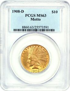 1908 D $10 PCGS MS63  WITH MOTTO  TOUGH DATE    INDIAN EAGLE   GOLD COIN