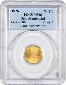 1926 SESQUICENTENNIAL $2 1/2 PCGS MS66   CLASSIC COMMEMORATIVE   GOLD COIN