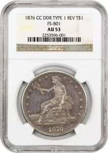 1876 CC TRADE$ NGC AU53  DOUBLED DIE REVERSE FS 801  US TRADE DOLLAR