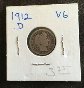 1912 D BARBER SILVER DIME   WRAPPED   GOOD CONDITION
