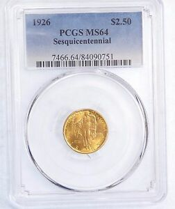 1926 SESQUICENTENNIAL OF AMERICAN IND. GOLD COMMEMORATIVE $2.50 PCGS MS 64