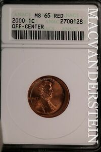 2000 LINCOLN MEMORIAL CENT   ANACS MS 65 RED   OFF CENTER       SLE903