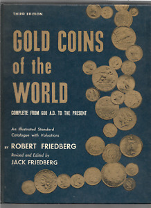 GOLD COINS OF THE WORLD   3ED ED  BY FRIEDBERG ROBERT