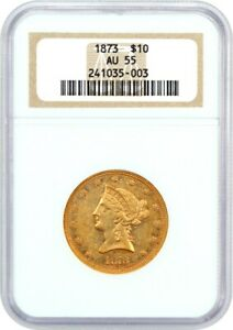 Click now to see the BUY IT NOW Price! 1873 $10 NGC AU55   LIBERTY EAGLE   GOLD COIN    DATE