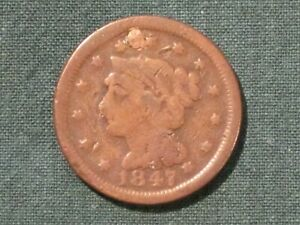 1847  LARGE CENT / ROUGH / LONELY / NEEDS A HOME