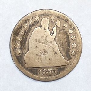 1876 LIBERTY SEATED  QUARTER AG SILVER 25C COOL CENTENNIAL ISSUE.