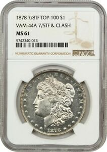 Click now to see the BUY IT NOW Price! 1878 7/8TF $1 NGC MS61  VAM 44A 7/5TF & CLASH   VAM   MORGAN SILVER DOLLAR