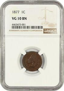 1877 1C NGC VG 10   INDIAN CENT   ELUSIVE KEY DATE INDIAN CENT