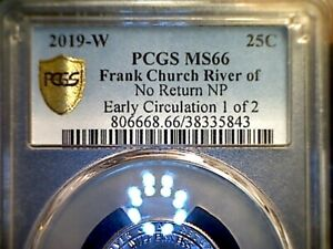Click now to see the BUY IT NOW Price! 2019 W FRANK CHURCH RIVER OF NO RETURN  EARLY CIRCULATION  1 OF 2  PCGS MS66