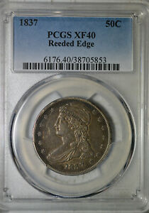 1837 CAPPED BUST HALF DOLLAR REEDED EDGE PCGS XF40
