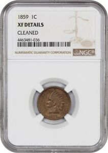 1859 1C NGC XF DETAILS  CLEANED    INDIAN CENT