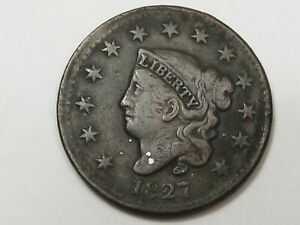 BETTER DATE/GRADE 1827 US CORONET HEAD LARGE CENT COIN  OFF CENTER .  23