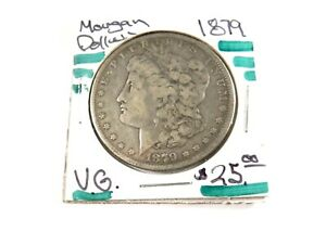 1879 U.S.  MORGAN SILVER DOLLAR  VG     1870