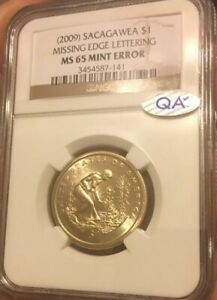 2009 SACAGAWEA $1 NGC MS 65 MINT ERROR MISSING EDGE LETTERING WITH QA STICKER.