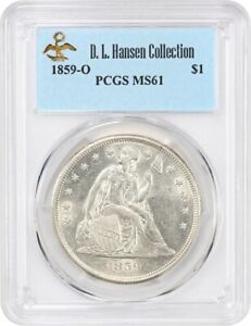 1859 O $1 PCGS MS61 EX: D.L. HANSEN   LUSTROUS O MINT   LIBERTY SEATED DOLLAR