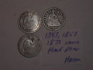 1843 1857 1873 SEATED LIBERTY SILVER HALF DIME 5 CENT LOT 3