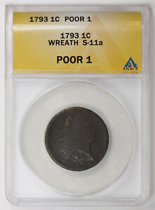 1793 WREATH CENT  S 11A. ANACS POOR 1