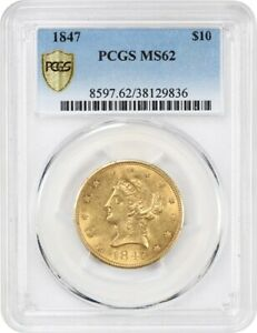 1847 $10 PCGS MS62   UNDERRATED NO MOTTO EAGLE   LIBERTY EAGLE   GOLD COIN