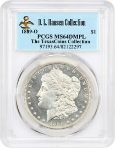 Click now to see the BUY IT NOW Price! 1889 O $1 PCGS MS64 DMPL EX: D.L. HANSEN   BETTER DATE   MORGAN SILVER DOLLAR