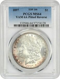 1897 $1 PCGS MS64  VAM 6A PITTED REVERSE    MORGAN SILVER DOLLAR