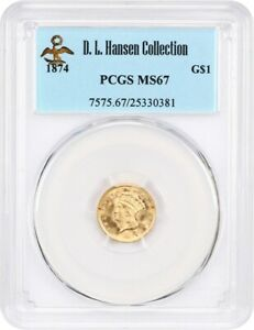 1874 G$1 PCGS MS67 EX: D.L. HANSEN   1 GOLD COIN   BEAUTIFUL
