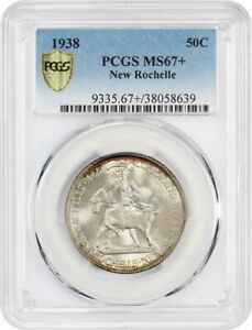 1938 NEW ROCHELLE 50C PCGS MS67    LOW MINTAGE ISSUE   LOW MINTAGE ISSUE