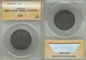 NICE 1803 SMALL DATE SMALL FRACTION DRAPED BUST DESIGN LARGE CENT ANACS GRADE G6