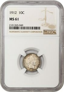 1912 10C NGC MS61   BARBER DIME