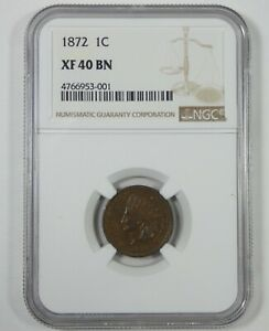 1872 INDIAN HEAD/OAK WREATH REV CENT CERTIFIED NGC XF 40 BROWN 1 CENT