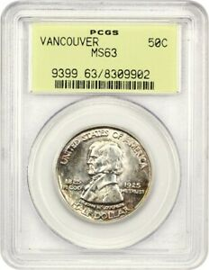 1925 VANCOUVER 50C PCGS MS63  OGH  LOW MINTAGE ISSUE OLD GREEN LABEL HOLDER