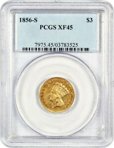 1856 S $3 PCGS XF45   LOW MINTAGE S MINT PRINCESS GOLD   3 PRINCESS GOLD COIN