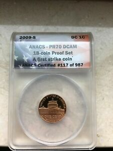 ANACS PR70 DCAM 2009 S LINCOLN PROOF CENT   PRESIDENCY   FIRST STRIKE COIN